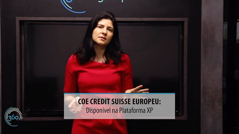COE Credit Suisse Europeu disponível na Plataforma XP