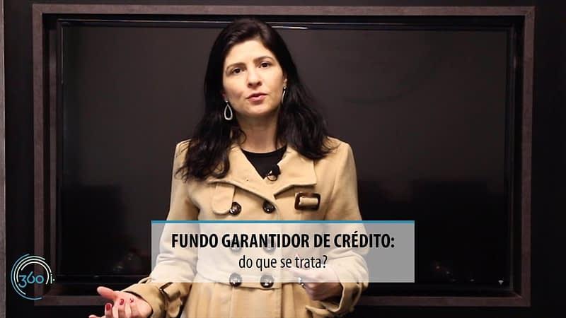 Fundo Garantidor de Crédito do que se trata