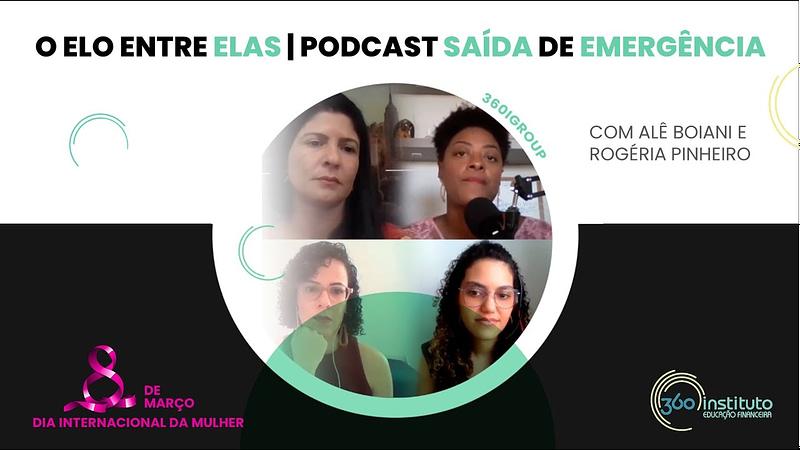 O Elo entre Elas – Com Alê Boiani e Rogéria Pinheiro – Podcast Saída de Emergência